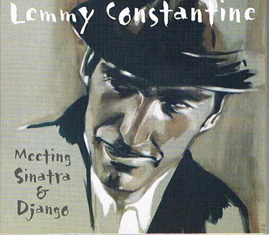11 Lemmy Constantine Meeting Sinatra & Django